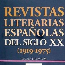 Libros: REVISTAS LITERARIAS ESPAÑOLAS DEL SIGLO XX (1919-1975). Lote 70759555