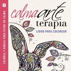 Libros: CALMAARTETERAPIA. LIBRO PARA COLOREAR B (EDICIONES B). Lote 70809673