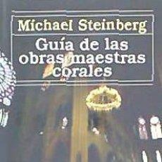 Libros: GUÍA DE LAS OBRAS MAESTRAS CORALES ED. ALIANZA. Lote 70906755