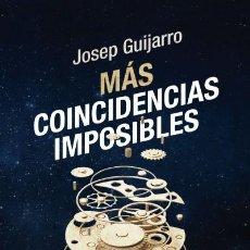 Livres: MÁS COINCIDENCIAS IMPOSIBLES. Lote 70918486