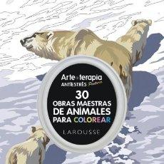Libros: ARTE-TERAPIA 30 OBRAS MAESTRAS SOBRE ANIMALES PARA COLOREAR. Lote 70920606