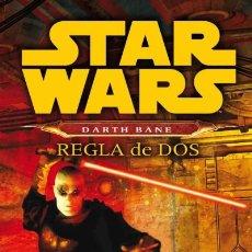 Libros: STAR WARS NOVELA DARTH BANE 02: REGLA DE DOS. Lote 70952494