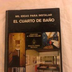 Libros: 1000 IDEAS PARA INSTALAR EL CUARTO DE BAÑO. Lote 77100713