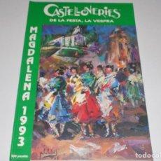 Libros: CASTELLONERIES- DE LA FESTA, LA VESPRA, MADALENA 1993. Lote 78795357