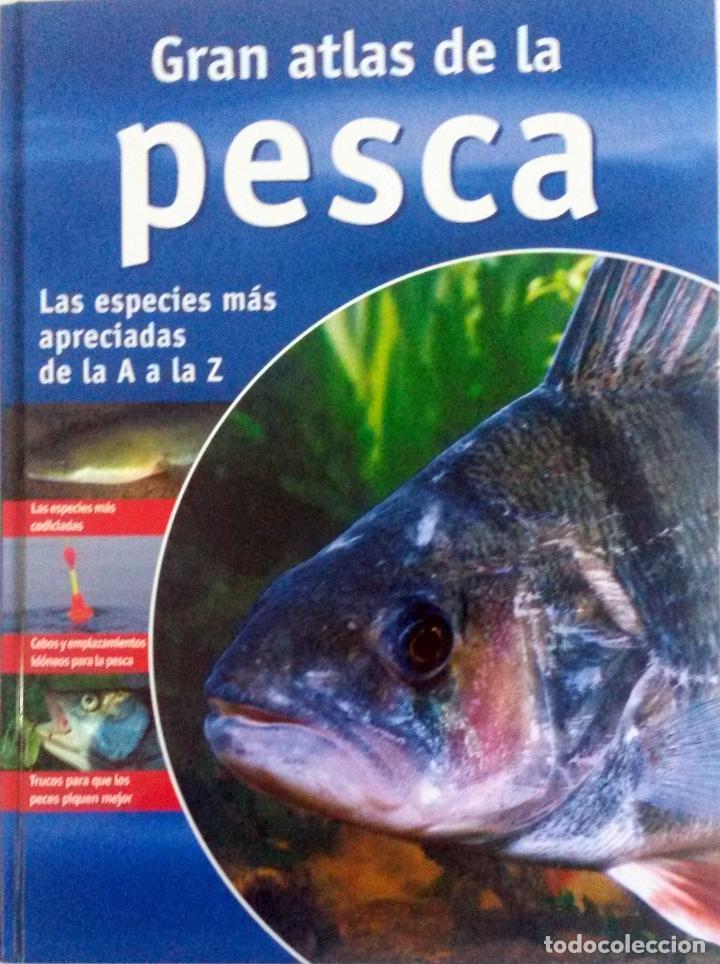 LIBRO: GRAN ATLAS DE LA PESCA. (Libros Nuevos - Ocio - Otros)