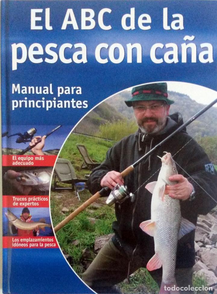 LIBRO: EL ABC DE LA PESCA CON CAÑA. (Libros Nuevos - Ocio - Otros)