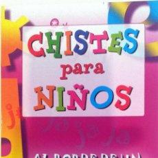 Libros: LIBRO: CHISTES PARA NIÑOS. . Lote 78909829