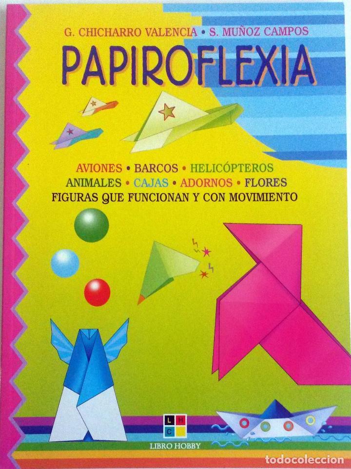 LIBRO: PAPIROFLEXIA. (Libros Nuevos - Ocio - Otros)