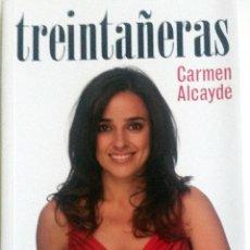 Libros: LIBRO: TREINTAÑERAS.. Lote 78912953