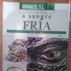 Libros: ANIMALES SL. A SANGRE FRIA. Lote 81208296