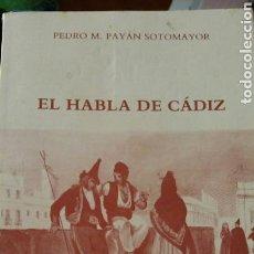 Libros: LIBRO EL HABLA DE CADIZ. Lote 91101244