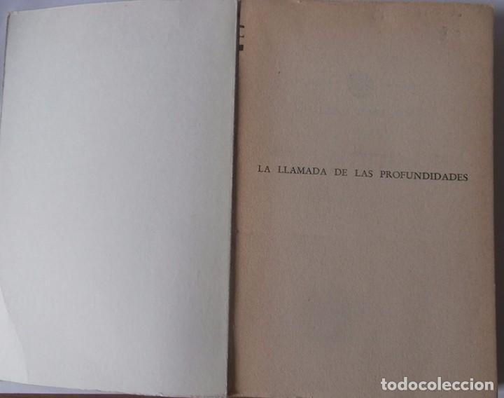 Libros: LA LLAMADA DE LAS PROFUNDIDADES . EDUARDO ADMENTLLA. 1961 CAMPEÓN DE INMERSIÓN - Foto 2 - 95450463