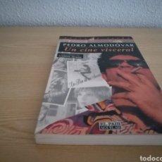 Libros: LIBRO PEDRO ALMODÓVAR. UN CINE VISCERAL. Lote 106961574