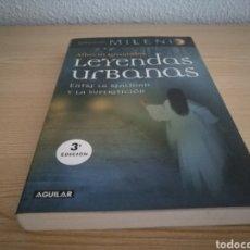 Libros: LIBRO LEYENDAS URBANAS. ALBERTO GRANADOS. CUARTO MILENIO. Lote 95627575