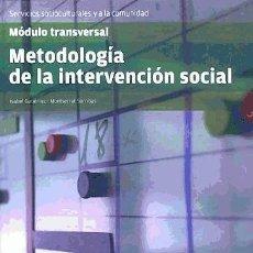 Libros: METODOLOGÍA DE LA INTERVENCIÓN SOCIAL ALTAMAR. Lote 95777963