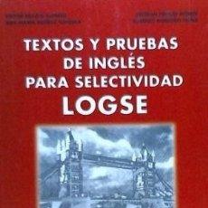 Libros: TEXTOS Y PRUEBAS DE INGLES PARA SELECTIVIDAD LOGSE EDINUMEN. Lote 98616410
