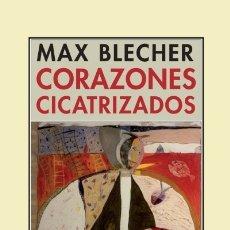 Libros: CORAZONES CICATRIZADOS PRE-TEXTOS. Lote 98616414
