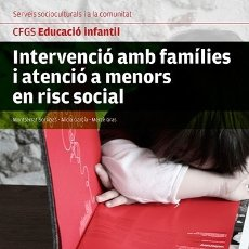 Libros: INTERVENCIÓ AMB FAMÍLIES I ATENCIÓ A MENORS EN RISC SOCIAL ALTAMAR. Lote 98815376