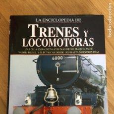 Libros: LA ENCICLOPEDIA DE TRENES Y LOCOMOTORAS // DAVID ROSS // EDIMAT // 2003. Lote 103497614
