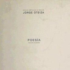 Libros: POESIA JORGE OTEIZA EDICION BILINGUE (). Lote 104282016