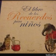 Libros: EL LIBRO DE LOS RECUERDOS PARA NIÑOS. Lote 108253448