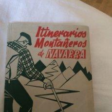 Libros: ITINERARIOS MONTAÑEROS DE NAVARRA 1958. Lote 114084427