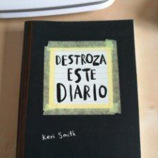 Libros: DESTROZA ESTE DIARIO. KERI SMITH. Lote 115088824