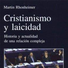 Libros: CRISTIANISMO Y LAICIDAD : HISTORIA Y ACTUALIDAD DE UNA RELACIÓN COMPLEJA. Lote 115572508