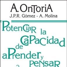 Libros: POTENCIAR LA CAPACIDAD DE APRENDER Y PENSAR. Lote 115572511