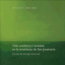 Libros: VIDA COTIDIANA Y SANTIDAD ENLA ENSEÑANZA DE SAN JOSEMARÍA. VOL. 3. Lote 115572546