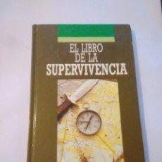 Libros: EL LIBRO DE LA SUPERVIVENCIA,JOHN BOSWELL,1984,MONTAÑISMO. Lote 116651230