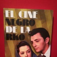 Libros: EL CINE NEGRO DE LA RKO. Lote 117474847