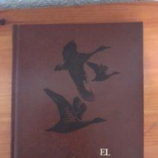 Libros: DE MONBRISON, ARNAUD: EL GRAN LIBRO DE LA CAZA. TOMO 3. Lote 118044132