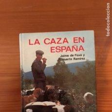 Libros: LA CAZA EN ESPAÑA..EVEREST. TAPA DURA160 PAGINAS...COLOR. Lote 118046146