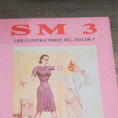 Libros: LIBRO FOTOGRAFÍA EROTICA * LOS ILUSTRADORES DEL DOLOR SADOMASOQUISMO * 24X33 * LUÍS VIGIL * 5. Lote 119278547
