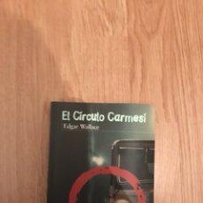 Libros: EL CÍRCULO CARMESÍ. Lote 120753428