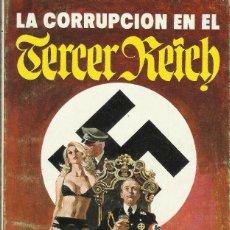 Libros: NOVELA LA CORRUPCION EN EL TERCER REICH DE LUDWIG KROFER. Lote 121281023