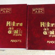 Libros: HISTORIA DE LA GENTE MINGOTE VOLÚMENES 1 Y 2 ABC. Lote 121905107