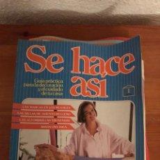 Libros: LOTE SE HACE ASÍ. GUÍA PRÁCTICA PARA LA DECORACIÓN Y EL CUIDADO DE TU CASA.. Lote 122486144