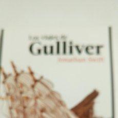 Libros: LOS VIAJES DE GULLIVER, DE JONATHAN SWIFT. 228 PÁGINAS.. Lote 122538674
