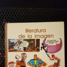 Libros: LIBRO - LITERATURA DE LA IMAGEN - BIBLIOTECA SALVAT GRANDES TEMAS 57 - 1973. Lote 123543516