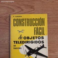 Libros: ANTIGUO LIBRO CONSTRUCCION FACIL DE OBJETOS TELEDIRIGIDOS. Lote 123812092