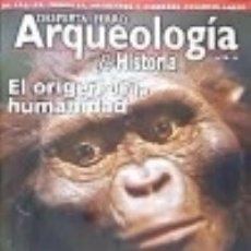 Livros: REVISTA DESPERTA FERRO. ARQUEOLOGÍA E HISTORIA, Nº 19. EL ORIGEN DE LA HUMANIDAD. Lote 122075746