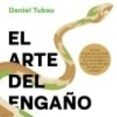 Livros: EL ARTE DEL ENGAÑO. Lote 121867630