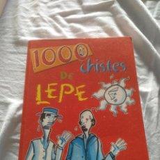 Libros: 1000 CHISTES DE LEPE. Lote 127386091