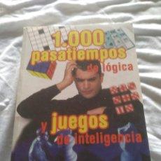 Libros: 1000 PASATIEMPOS Y JUEGOS DE LÓGICA. Lote 127386939