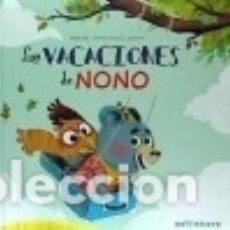Libros: LAS VACACIONES DE NONO. Lote 124419767