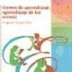 Libros: ERRORES DE APRENDIZAJE, APRENDIZAJE DE LOS ERRORES. Lote 70770199