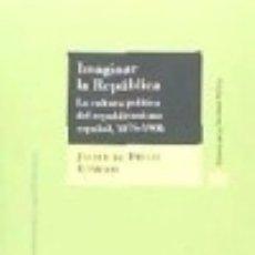 Libros: IMAGINAR LA REPÚBLICA. Lote 70892555