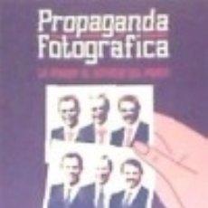 Libros: PROPAGANDA FOTOGRÁFICA. Lote 109780507